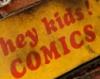arbre_rieur: (Hey Kids! Comics!)