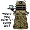 pensnest: cartoon dalek bearing tea tray caption 'would you care for some tea?' (Dalek proffers tea)